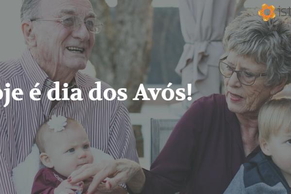 Psst, hoje é dia dos Avós!