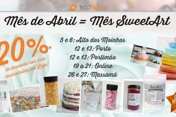 Mês de Abril = Mês SweetArt