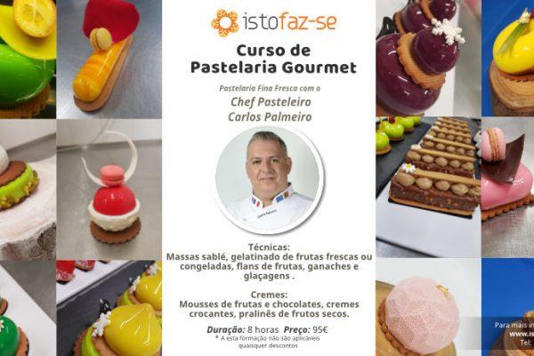 Curso de Pastelaria Gourmet com o Chef Carlos Palmeiro!