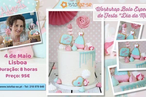 """NOVIDADE – Workshop Bolo Especial """"Dia da Mãe"""", com Carina Costa :)"""