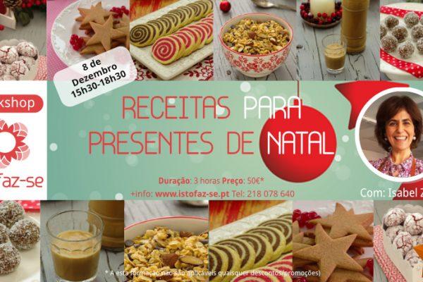 NOVO! Workshop de Receitas para PRESENTES de NATAL, com Isabel Zibaia Rafael!