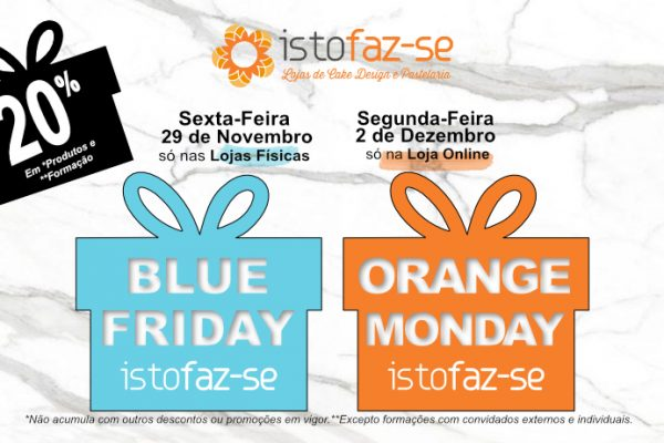 Blue-Friday & Orange-Monday = Black Friday Istofaz-se 2019 ;)