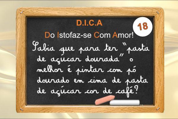 DICA 18 – Do Isto Faz-se Com Amor – Como fazer pasta de açúcar dourada