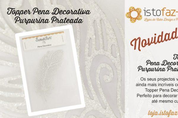 Produtos Novos para começar bem o ano – Sweetart Topper Pena Decorativa :)