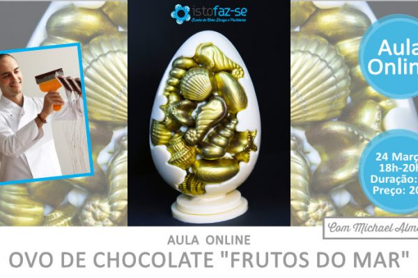 """Nova Aula Online para adoçar a Páscoa! Ovo de Chocolate """"Frutos do Mar"""""""