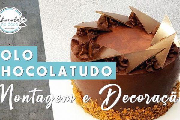 BOLO CHOCOLATUDO • montagem e decoração