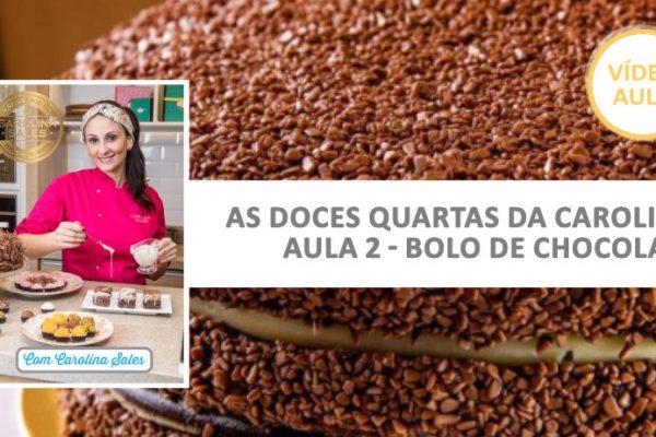 ⭐ O famoso Bolo 3 Chocolates da Chef Carolina Sales já está disponível em Vídeo Aula!